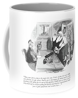 Men, Your Job Is Going To Be Tough This Year Coffee Mug