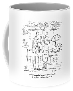 Meritocracy Worked For My Grandfather Coffee Mug
