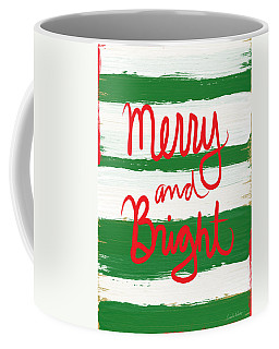 Merry And Bright- Greeting Card Coffee Mug