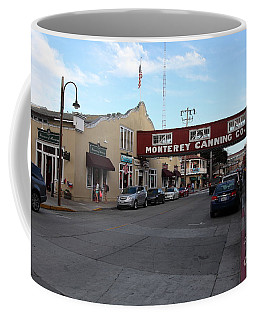 Monterey Cannery Row California 5d25135 Coffee Mug