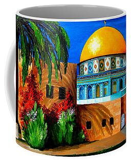 Mosque - Dome Of The Rock Coffee Mug