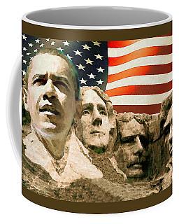 Barack Obama On Mount Rushmore - American Art Poster Coffee Mug