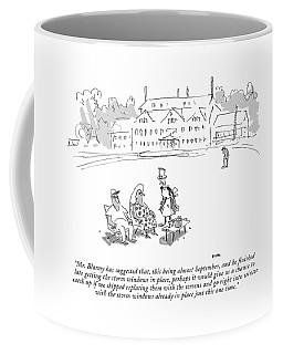 Mr. Blanny Has Suggested That Coffee Mug