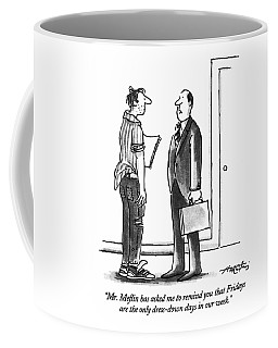 Mr. Meflin Has Asked Me To Remind You That Coffee Mug