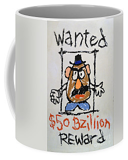 Coffee Mug featuring the photograph Mr. Potato Head Gone Bad by Robert Meanor