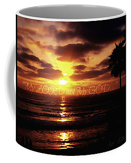 My Lord And My God Coffee Mug by Sharon Soberon