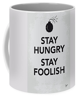 My Stay Hungry Stay Foolish Poster Coffee Mug