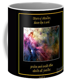 Nasa Ll Ori And The Orion Nebula Stars Of Heaven Bless The Lord Coffee Mug