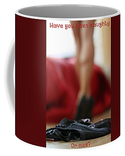 Naughty Or Nice Coffee Mug by Shoal Hollingsworth