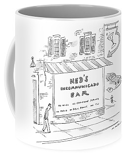 Ned's Incommunicado Bar Advertises A Lack Coffee Mug