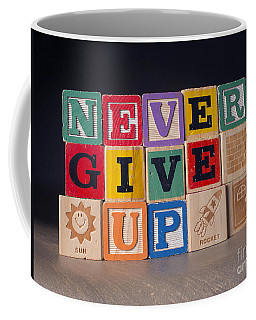 Never Give Up Coffee Mug by Art Whitton