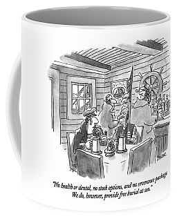 No Health Or Dental Coffee Mug