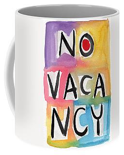 No Vacancy Coffee Mug