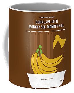 No356 My Serial Ape-ist Minimal Movie Poster Coffee Mug