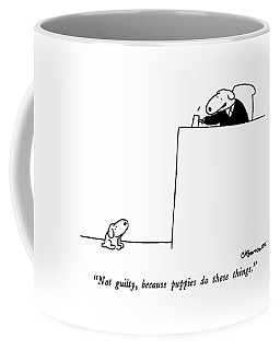 Not Guilty, Because Puppies Do These Things Coffee Mug by Charles Barsotti