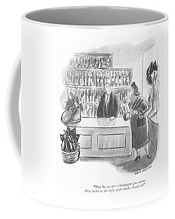 Now Let Me See - Champagne Goes About Three Coffee Mug