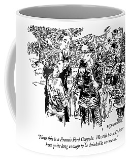 Now This Is A Francis Ford Coppola.  We Still Coffee Mug