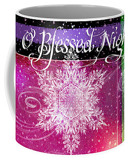 O Blessed Night Greeting Coffee Mug