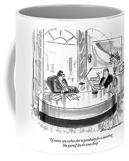 Of Course, You Realize That Respectability Coffee Mug