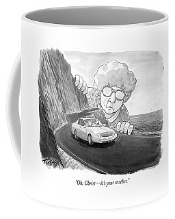 Oh, Christ - It's Your Mother Coffee Mug