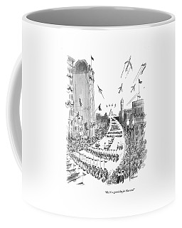 Oh, It's A Grand Day For Harvard! Coffee Mug