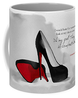 Oh My God Louboutin Coffee Mug