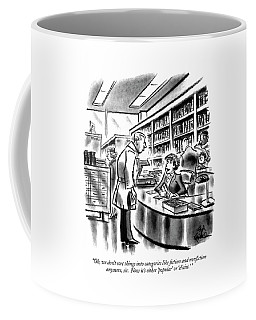 Oh, We Don't Sort Things Into Categories Like Coffee Mug