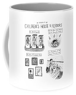 On Display At The Children's House Of Horror: Coffee Mug