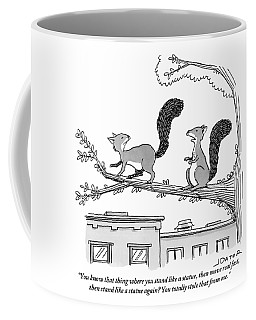 One Squirrel To Another Coffee Mug