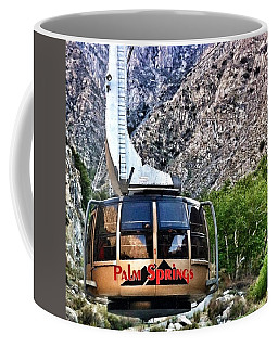 Palm Springs Tram 2 Coffee Mug