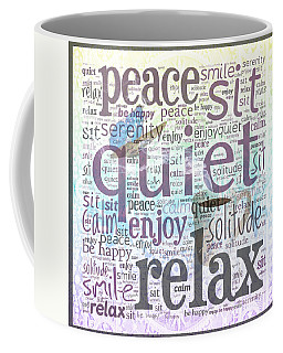 Peace And Quiet 2 Coffee Mug
