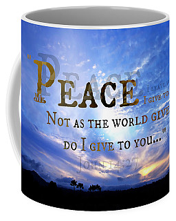 Peace I Give To You Coffee Mug