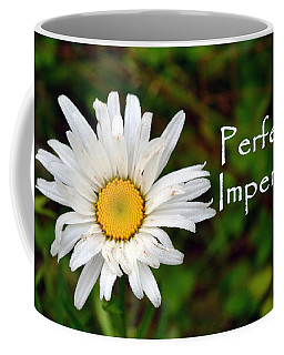 Perfectly Imperfect Daisy Flower Coffee Mug