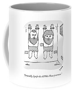Personally, I Prefer The Old White House Coffee Mug