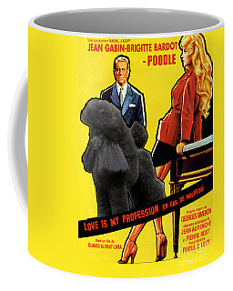 Poodle  Art - Love Is My Profession Coffee Mug