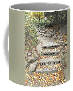 Coffee Mug featuring the photograph Psalm 61 2 by Joan Reese