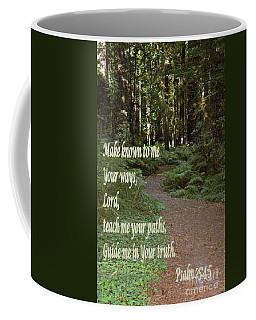 Psalm  - Paths Coffee Mug