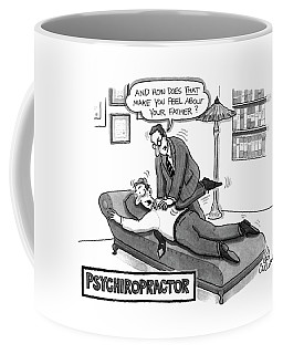 Psychiropractor Coffee Mug