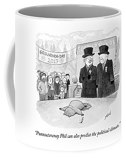 Punxsutawney Phil Can Also Predict The Political Coffee Mug
