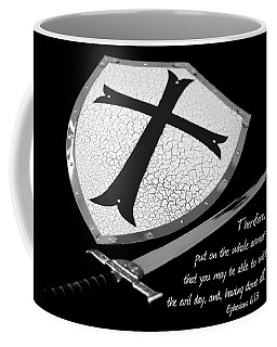 Put On The Armor Ephesians 6 Coffee Mug