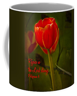 Rejoice In The Lord Coffee Mug by Bill Barber