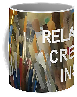 Relax Create Inspire Coffee Mug