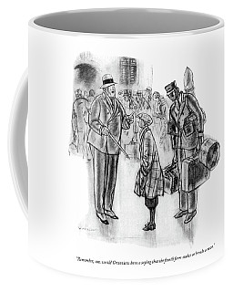 Remember, Son, We Old Grotonians Have A Saying Coffee Mug