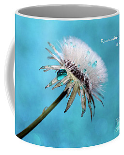 Remember When It Rained? Coffee Mug