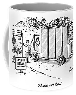 Resumes Over There Coffee Mug