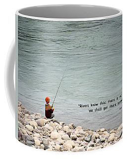 Rivers Know This Coffee Mug