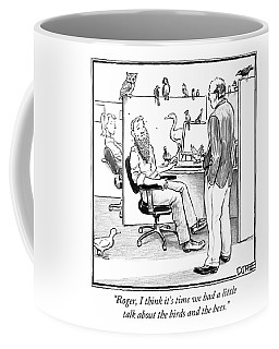 Roger, I Think It's Time We Had A Little Talk Coffee Mug