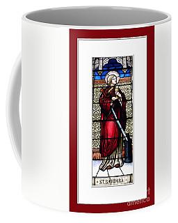 Coffee Mug featuring the photograph Saint Barbara Stained Glass Window by Rose Santuci-Sofranko