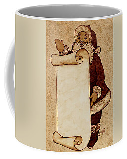Coffee Mug featuring the painting Santa Claus Wishlist Original Coffee Painting by Georgeta  Blanaru