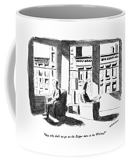 Say, Why Don't We Go See The Hopper Show Coffee Mug